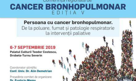 Conferința de Cancer Bronhopulmonar, ediția a V-a: 6-7 septembrie, Drobeta-Turnu Severin