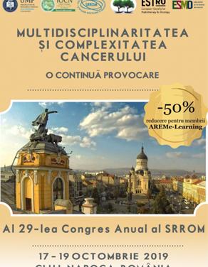 Congresul Societății Române de Radioterapie și Oncologie Medicală: Cluj-Napoca, 17-19 octombrie