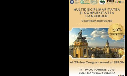 AL 29-LEA CONGRES ANUAL AL SOCIETĂȚII ROMÂNE DE RADIOTERAPIE ȘI ONCOLOGIE MEDICALĂ, 17- 19 octombrie 2019