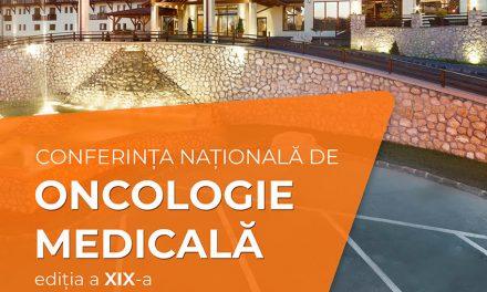 Conferința Națională de Oncologie Medicală – Ediția a XIX-a, 9-13 octombrie 2019, Hotel Sport, Poiana Brașov