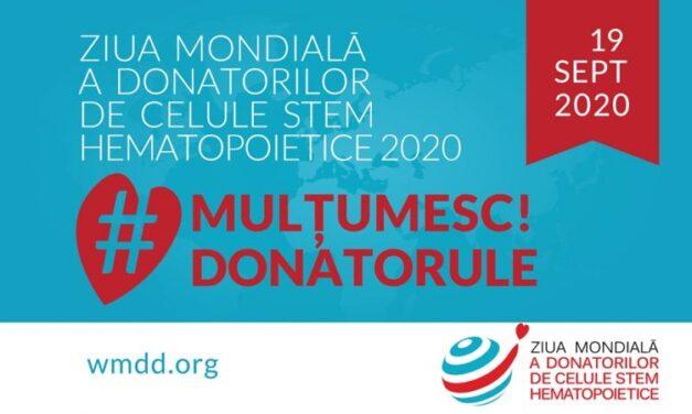 Ziua Mondială a Donatorilor de Celule Stem Hematopoietice – 19 septembrie 2020