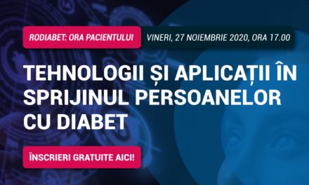Tehnologii și aplicații în sprijinul persoanelor cu diabet: tema întâlnirii RoDiabet Ora Pacientului de vineri, 27 noiembrie 2020