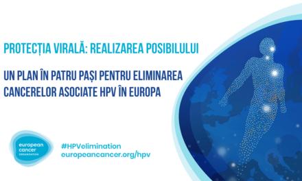 Un plan în patru pași pentru eliminarea cancerelor asociate HPV în Europa. Raportul European Cancer Organisation