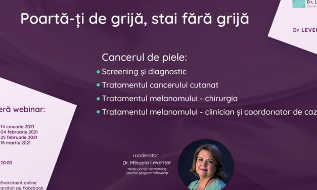 """Educație medicală gratuită: Se lansează seria de webinarii despre cancerul de piele """"Poartă-ți de grijă, stai fără grijă"""""""