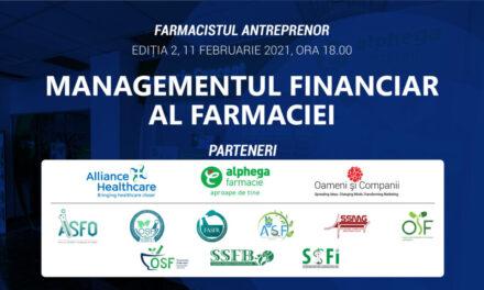 Farmacia Viitorului: Managementul financiar al Farmaciei – Tema webinarului farmacistului antreprenor, editia a II-a