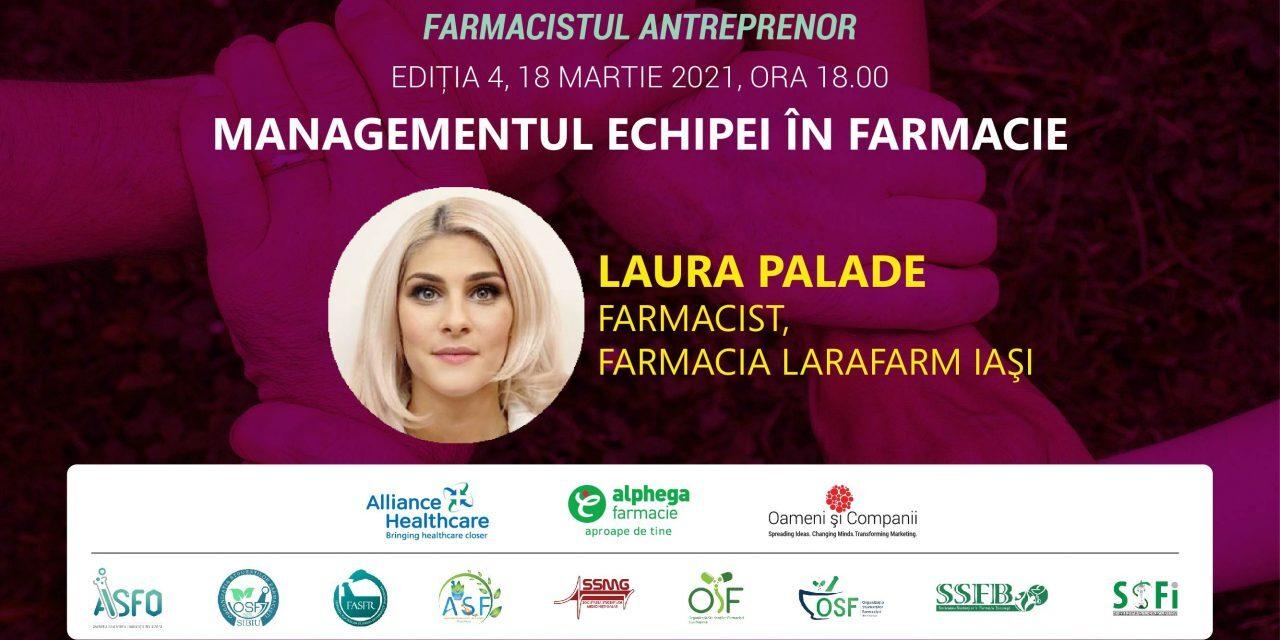 FARMACIA VIITORULUI, Ed. 4: Managementul echipei, esențial în dezvoltarea profesională și parcursul antreprenorial
