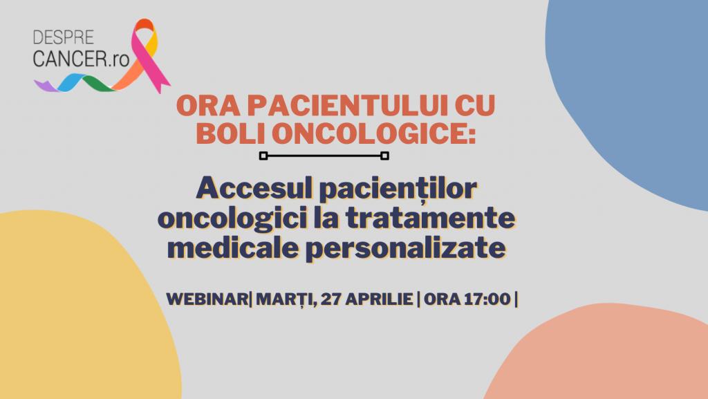 """Comunitatea OSC – DespreCancer.ro: """"Accesul pacienților oncologici la tratamente medicale personalizate"""", tema webinar-ului din 27 aprilie"""