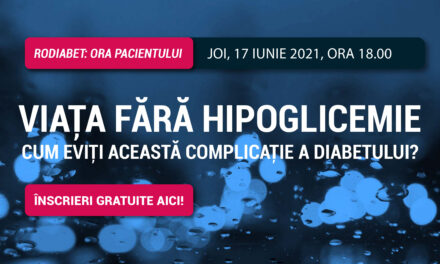 Ora Pacientului RoDiabet – joi 17 iunie, ora 18.00: Cum trăiești viața fără hipoglicemie?