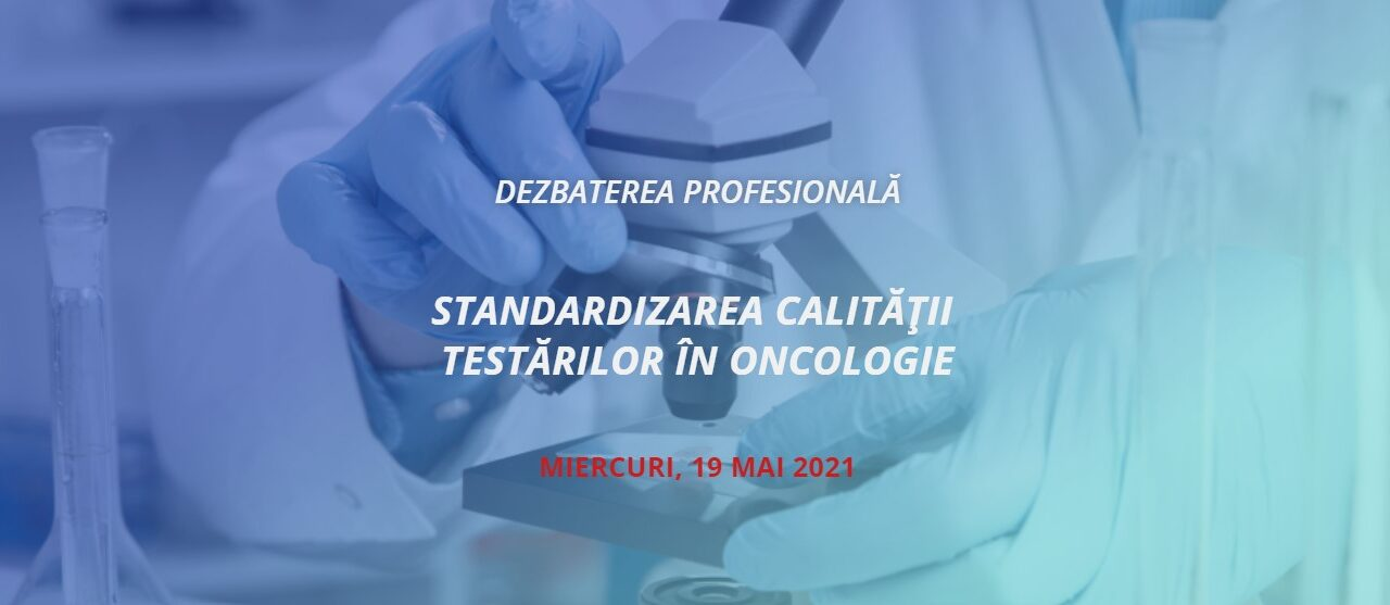 Standardizarea testărilor în oncologie